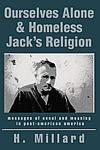 Ourselves Alone &amp; Homeless Jack's Religion 