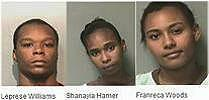 Le'Prese Derrion Williams, Shanayia Hamer, 22, and Franreca Woods