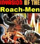Invasion of the Roach-men - (c) 2003 by NNN